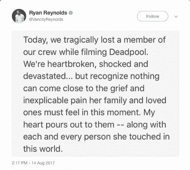 Ryan Reynolds uttalande på twitter angående den tragiska olyckan där en stuntförare omkom under inspelningen av hans kommande film Deadpool 2.