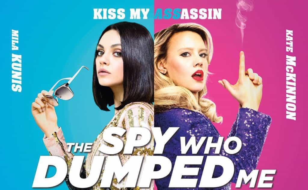 Affisch till The Spy Who Dumped Me med Mila Kunis och Kate McKinnon