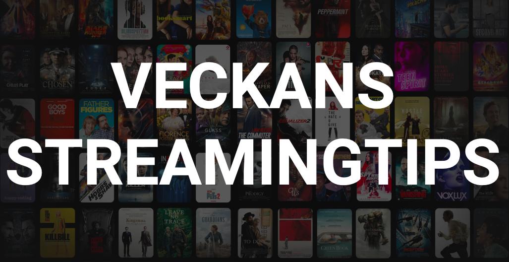 Veckans-streamingtips