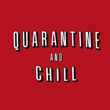 Quarantine and Chill har numera blivit ett begrepp. Foto: Quarantine and Chill UK.