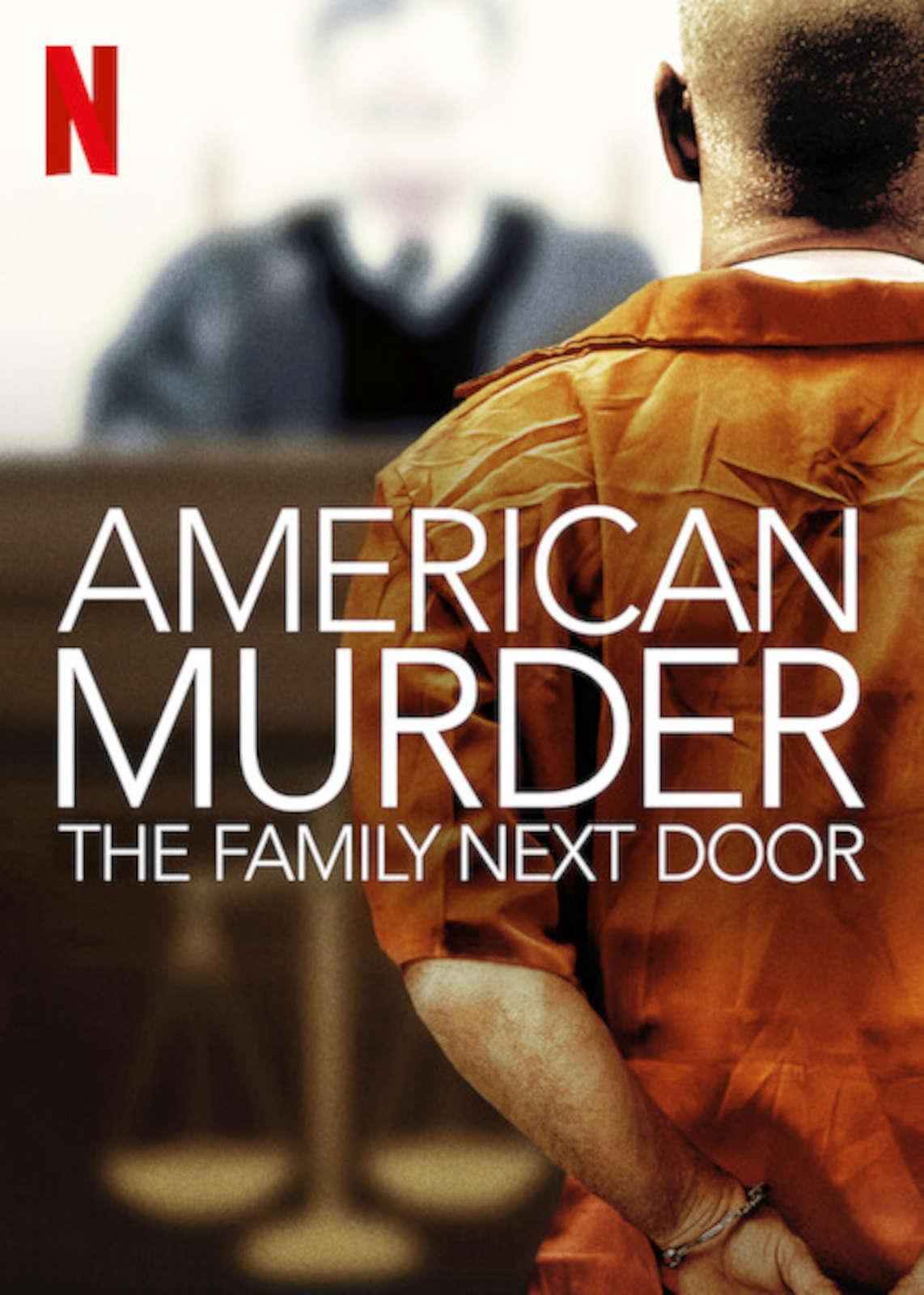 American Murder, the family next door