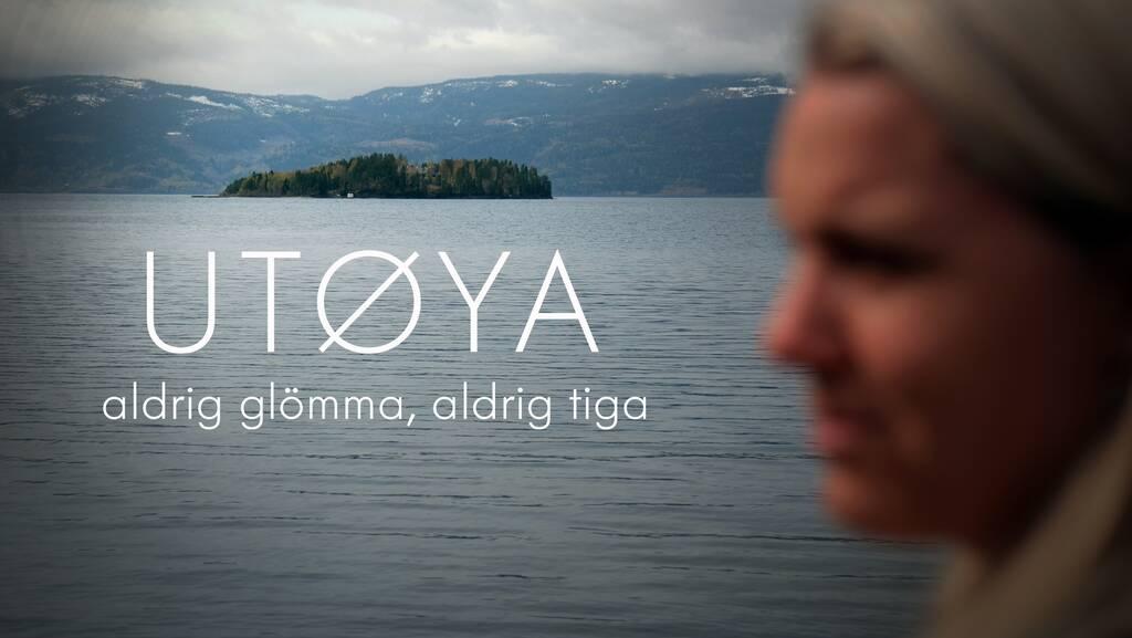 Utøya - Aldrig glömma, aldrig tiga