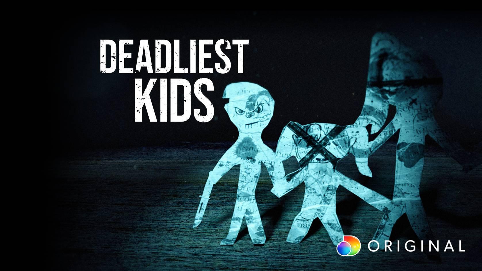 Deadliest Kids