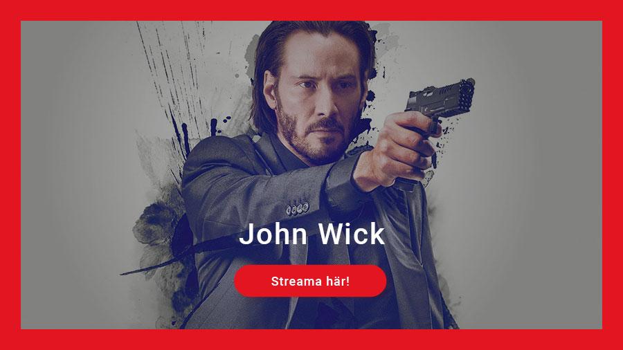 Streama John Wick