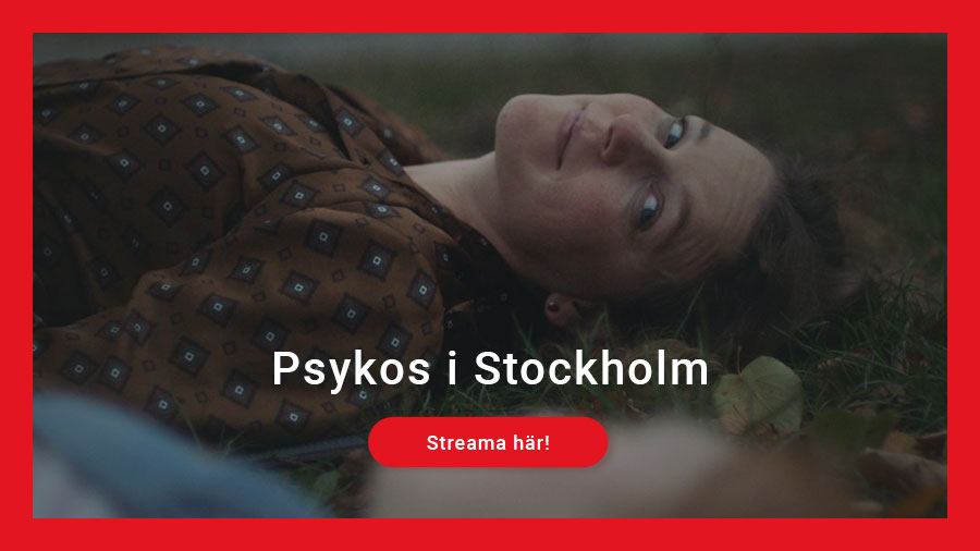 Streama Psykos i Stockholm