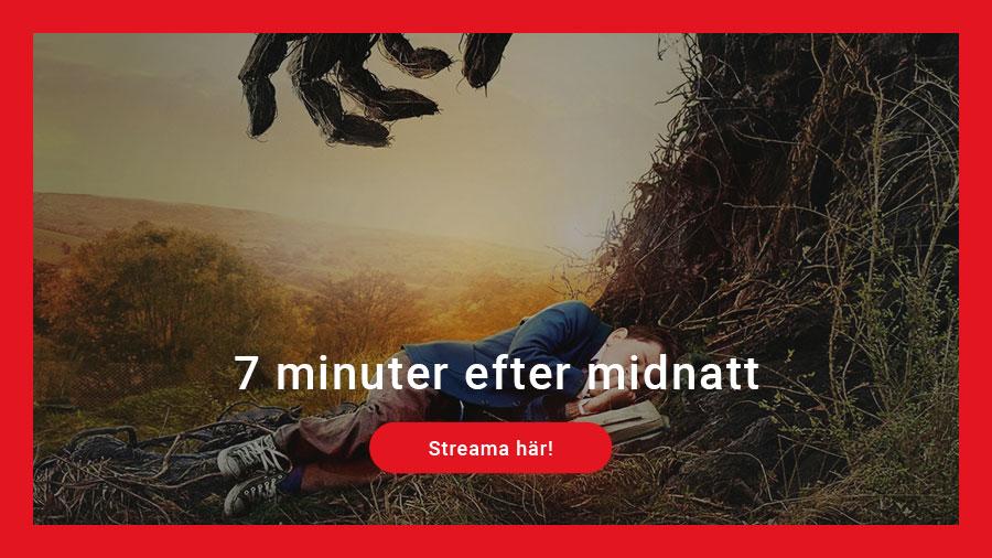 Streama 7 minuter efter midnatt